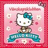 Sanrio - Hello Kitty - Vänskapsklubben