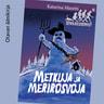 Katarina Mazetti - Metkuja ja merirosvoja – Seikkailuserkut 6