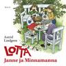 Lotta, Janne ja Minnamanna - äänikirja