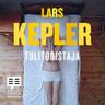 Lars Kepler - Tulitodistaja