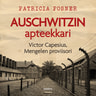 Patricia Posner - Auschwitzin apteekkari – Victor Capesius, Mengelen proviisori