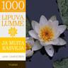 Juha Laaksonen - Lipuva lumme ja muita kasveja