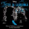 Disney Disney ja Elisabeth Lim - Tyttö ja lasikenkä. Twisted Tales