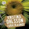 Kristina Ohlsson - Tuhatkaunot