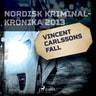 Vincent Carlssons fall - äänikirja