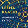 Leena Paasio - Menetetty tyttö