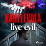 Live Evil - äänikirja