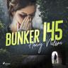 Bunker 145 - äänikirja