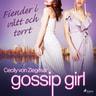 Cecily von Ziegesar - Gossip Girl: Fiender i vått och torrt
