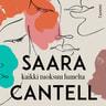 Saara Cantell - Kaikki tuoksuu lumelta