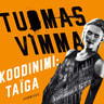 Koodinimi Taïga - äänikirja