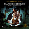 B. J. Harrison Reads Bill the Bloodhound - äänikirja