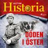 Allt om Historia - Döden i öster
