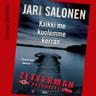 Jari Salonen - Kaikki me kuolemme kerran