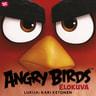 Chris Cerasi - Angry Birds – Vihaisten lintujen tarina