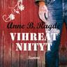 Anne B. Ragde - Vihreät niityt
