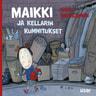 Salla Savolainen - Maikki ja kellarin kummitukset