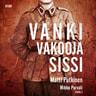 Matti Putkinen ja Mikko Porvali - Vanki, vakooja, sissi