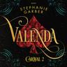 Stephanie Garber - Valenda