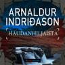 Arnaldur Indriðason - Haudanhiljaista