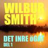 Wilbur Smith - Det inre ögat del 1