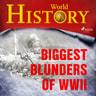 Kustantajan työryhmä - Biggest Blunders of WWII
