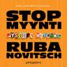 Mika D. Rubanovitsch - STOPMYYNTI: pysähdy myymään
