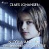 Claes Johansen - Nicola and the Child Correction Centre
