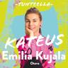 Emilia Kujala - Tunteella. Kateus