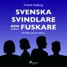 Svenska svindlare och fuskare - äänikirja