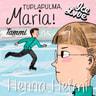 Tuplapulma, Maria! - äänikirja