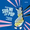 Antto Terras - Radio Suomipop – Suomalaisuuden soundtrack -juhlakirja 20 v.