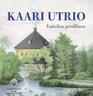Kaari Utrio - Vaitelias perillinen