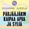 Susanna Jussila - Pärjääjäkin kaipaa apua ja syliä