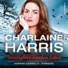 Charlaine Harris - Väristyksiä haudan takaa