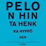 Henri Hyppönen - Pelon hinta