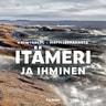 Itämeri ja ihminen - äänikirja