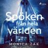 Monica Zak - Spöken från hela världen