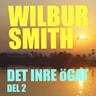 Wilbur Smith - Det inre ögat del 2