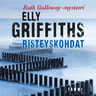 Elly Griffiths - Risteyskohdat