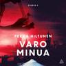 Pekka Hiltunen - Varo minua