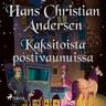 H. C. Andersen - Kaksitoista postivaunuissa