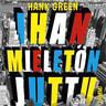 Hank Green - Ihan mieletön juttu