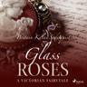 Britain Kalai Soderquist - Glass Roses