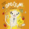 Opossumi ja sata tykkäystä - äänikirja