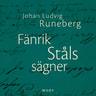 Johan Ludvig Runeberg - Fänrik Ståls sägner