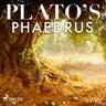 Plato - Plato's Phaedrus