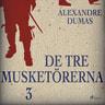 Alexandre Dumas - De tre musketörerna 3