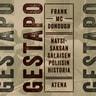 Gestapo – Natsi-Saksan salaisen poliisin historia - äänikirja