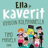 Timo Parvela - Ella ja kaverit vihdoin kolmannella